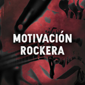 Motivación Rockera by Various Artists