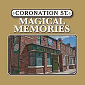 Coronation Street - Magical Memories by Various Artists
