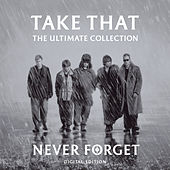 Never Forget - The Ultimate Collection de Take That