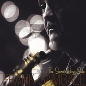 Best of the Smooth Jazz Side by Frank Gambale