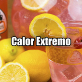 Calor Extremo by Various Artists