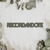 Recordandote by Various Artists