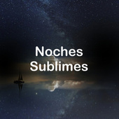 Noches Sublimes von Various Artists