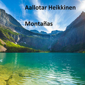 Montañas by Aallotar Heikkinen