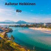 Rio by Aallotar Heikkinen
