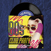 Masters Series - 80's Club Party by Various Artists
