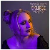 Blinding Lights by EKLIPSE