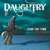 Leave This Town (Tour Edition) by Daughtry