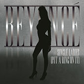 Single Ladies (Put A Ring On It) - Dance Remixes de Beyoncé
