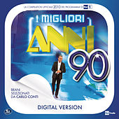 I Migliori Anni '90 - 2010 by Various Artists