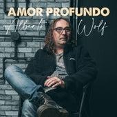 Amor Profundo by Alberto Wolf