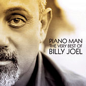 Piano Man: The Very Best of Billy Joel de Billy Joel