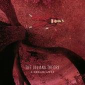 A Dream Away by The Juliana Theory