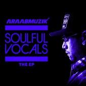 SOULFUL VOCALS - EP by AraabMUZIK