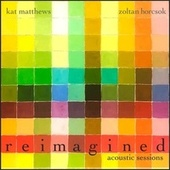 Reimagined (Acoustic Sessions) by Kat Matthews