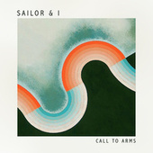 Call to Arms by Sailor & I