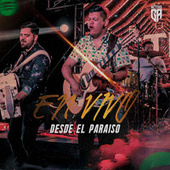 Desde el Paraíso (En Vivo) by Grupo Activo Mzt