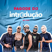 Pagode do Introdução (Ao Vivo) by Grupo Introdução