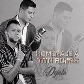 Déjala (Homenaje a Tito Rojas) de Septeto Acarey
