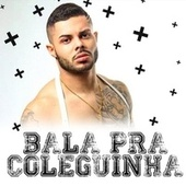 Bala pra Coleguinha by M Clan