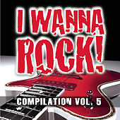 I Wanna Rock Compilation Vol. 5 de Various Artists