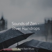 Sounds of Zen - River Raindrops de Best Relaxing SPA Music