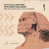 Million Voices (Billy Gillies Remix) by Aly & Fila
