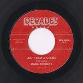 Ain't That a Shame by Mara Connor