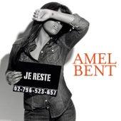 Je reste by Amel Bent