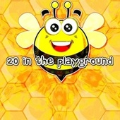 20 In the Playground de Canciones Para Niños