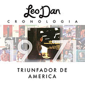 Leo Dan Cronología - Triunfador De América (1971) de Leo Dan
