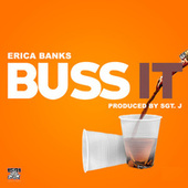 Buss It by Erica Banks