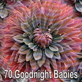 70 Goodnight Babies von Rockabye Lullaby