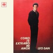 Leo Dan Cronología - Como Te Extraño Mi Amor (1964) de Leo Dan