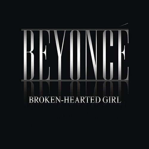 Broken-Hearted Girl de Beyoncé