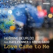 Love Came to Me by Hermine Deurloo