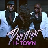 Date Night by H-Town