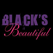 Black's Beautiful by Various Artists