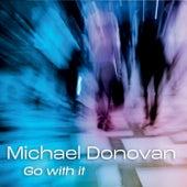 Go with It de Michael Donovan
