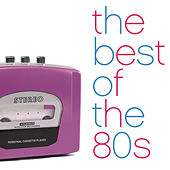 The Best Of The 80's by Various Artists