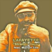 Strange Days (feat. Marlon Cee) von Lafayette