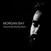 Instrumental Worship Music de Morgan Bay