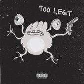 Too Legit by JahSue