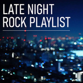 Late Night Rock Playlist de Various Artists