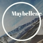 Maybellene by Various Artists