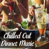 Chilled Out Dinner Music von Antonio Paravarno