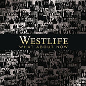 What About Now de Westlife