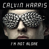I'm Not Alone di Calvin Harris
