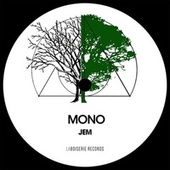 Mono (Synth Bass Mix) by Jem