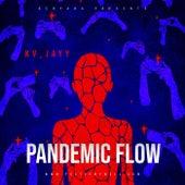 Pandemic Flow de Kv_Jayy